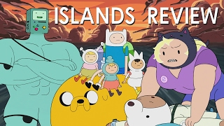 Islands Miniseries Megareview (Adventure Time S8E7-14)