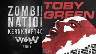 Toby Green Vs Zombie Nation   Work It Kernkraft (Nicky Romero Mashup)