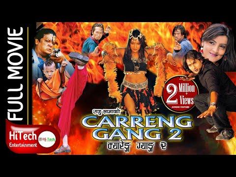 Carreng Gang 2 | Nepali Movie