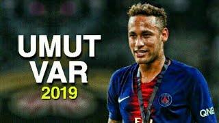Neymar Jr • Umut Var (Velet)   Skills & Goals ● 2019