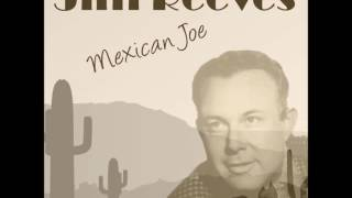 Jim Reeves - Mexican Joe (1953)