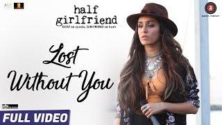 Lost Without You  Ami Mishra , Anushka Shahaney