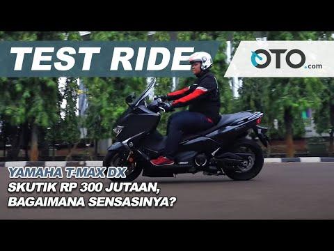 Yamaha T-Max DX | Test Ride | Skutik Rp 300 Jutaan, Bagaimana Sensasinya? | OTO.com