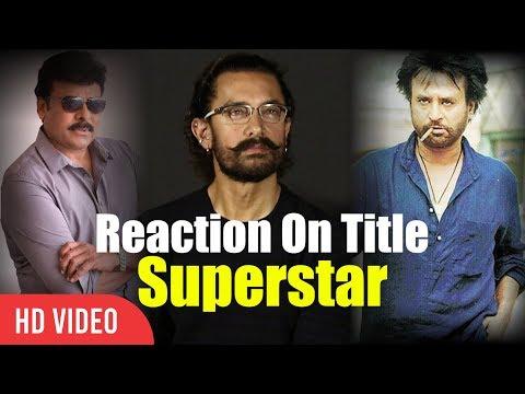 Aamir khan Reaction On Rajinikanth And Chiranjeevi Superstar Title | Viralbollywood