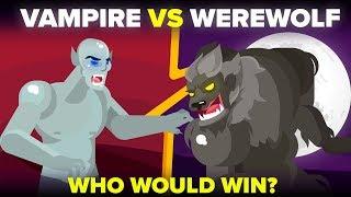 Vampire vs Werewolf - Who Would Win?