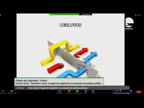Seminário virtual - O papel do Legislativo na avaliação de políticas públicas  - 04/12/2020