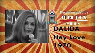 Dalida - Hey Love 1970