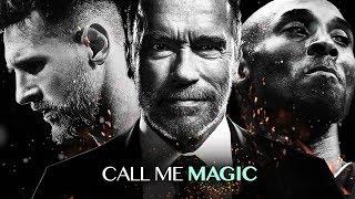 CALL ME MAGIC - Motivational Video - Most Powerful Speech