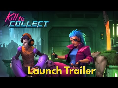 Kill to Collect - Launch Trailer thumbnail