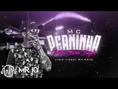 MC Perninha - Tô Pra Lá de Bagdá (MR 10 Produtora) Dj Kaio