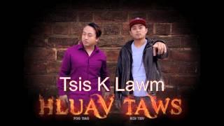 Hmong Rapper Hluav Taws (tsis k lawm)