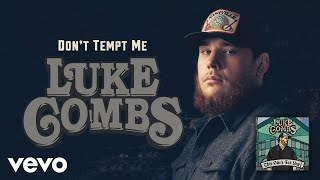 Luke Combs   Don't Tempt Me (Official Audio)