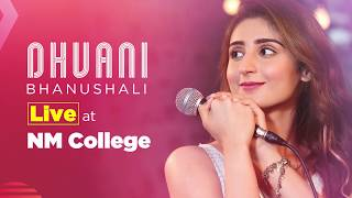 Dhvani Bhanushali LIVE at NM College