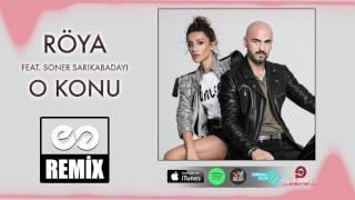 RÖYA Feat. Soner Sarıkabadayı - O Konu (Eyüp Gündüz Remix)