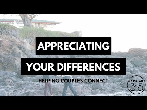 Learn How to Appreciate your Differences