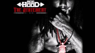 Ace Hood - Back Against The Wall (Audio) [The Statement]