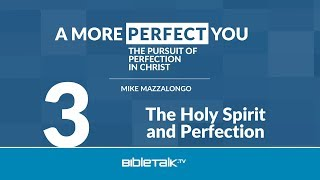 The Holy Spirit and Perfection