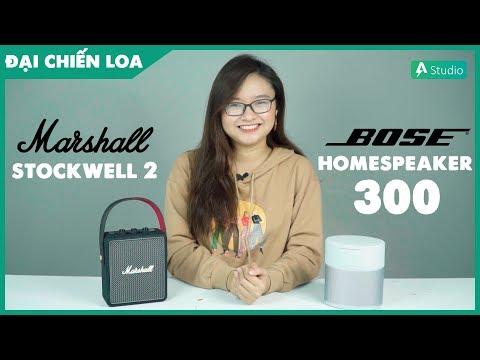 [Đại Chiến Loa] Marshall Stockwell 2 vs Bose Home Speaker 300| Loa nào hơn ???
