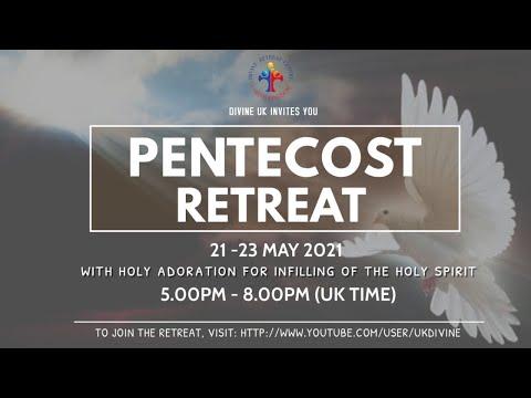LIVE Pentecost Retreat 22 May 2021 Divine UK