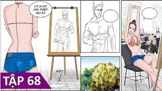 Phim Hài Chế Cười Chảy Nước Mắt - Tập 68. Nữ Họa Sĩ - Funny Comics