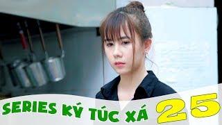 Ký Túc Xá - Tập 25 - Phim Sinh Viên | Đậu Phộng TV