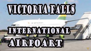 VICTORIA FALLS INTERNATIONAL AIRPORT. My arrival at vic falls