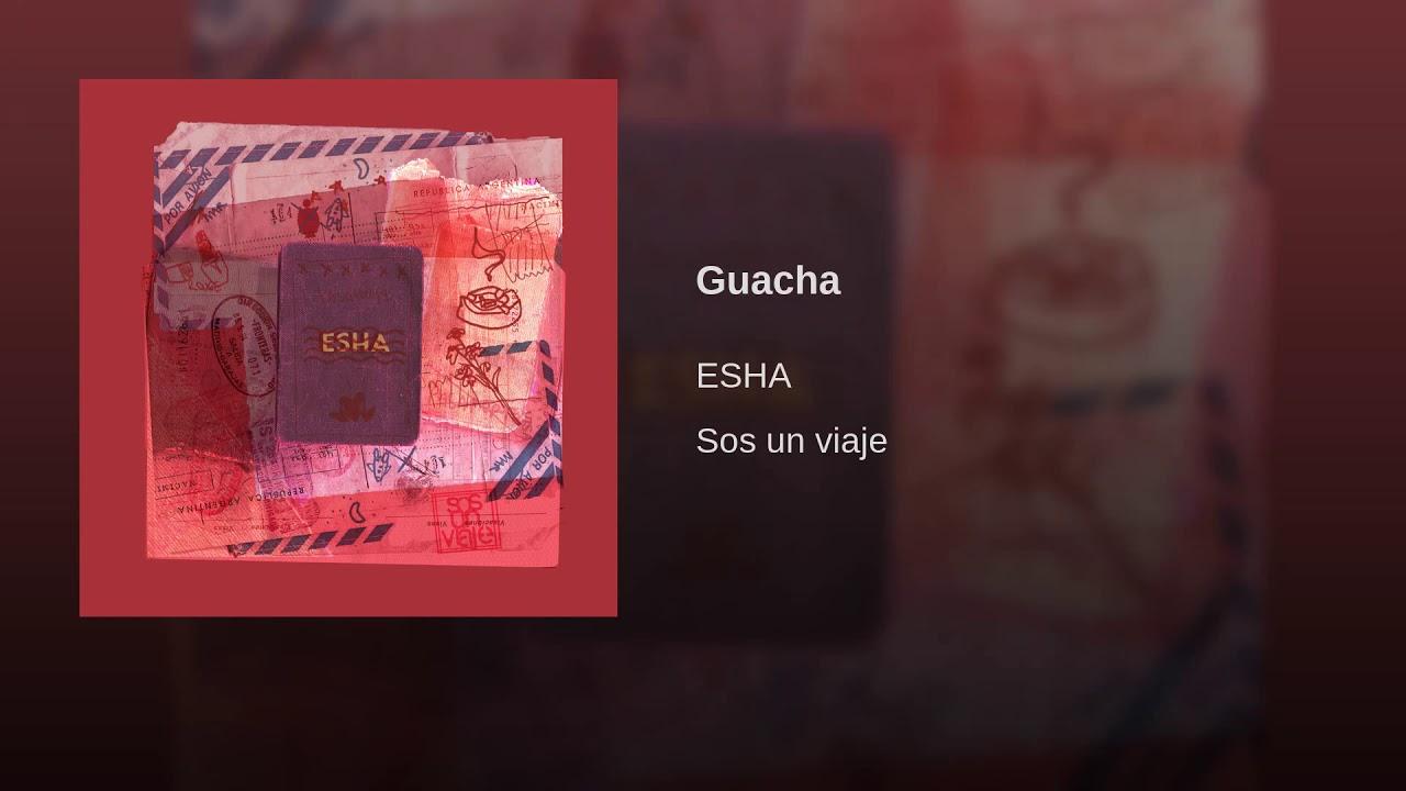 GUACHA - ESHA
