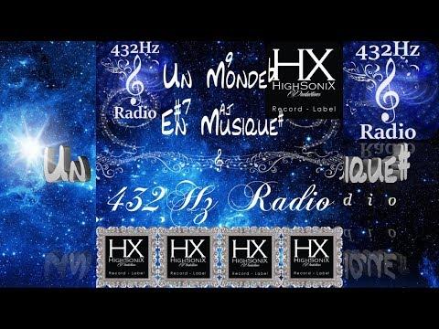 Un Monde En Musique : Sébastien Hervé HighSonix Prod. ✧ Sur 432Hz Radio