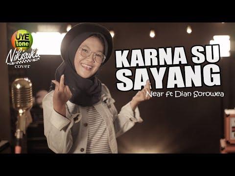 Karna su sayang   near feat dian sorowea  reggae ska version  by nikisuka
