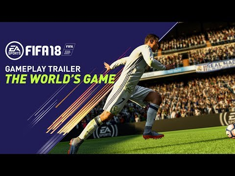 FIFA 18 GAMEPLAY TRAILER | THE WORLD'S GAME thumbnail