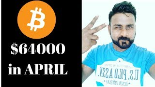 BITCOIN PRICE TO REACH 64000$ IN APRIL /CLIFF HIGH REPORTS