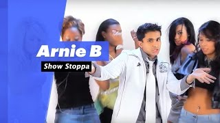 Arnie B- Show Stoppa (Select Edition)  - songdew