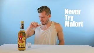 Never Try Malort...