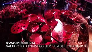 Wasmo Huerta (Nacho Y Los Fantásticos   911 Live @ Ecuador 2018)