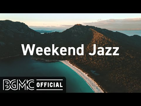 Weekend Jazz: Elegantly Romantic Background Music - Jazz Music for Dinner, Good Mood
