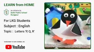 LKG   Letters 'P, Q, R'   Learn Alphabet   English for Kids   Teacher – Sumita Saha   DPS Durgapur