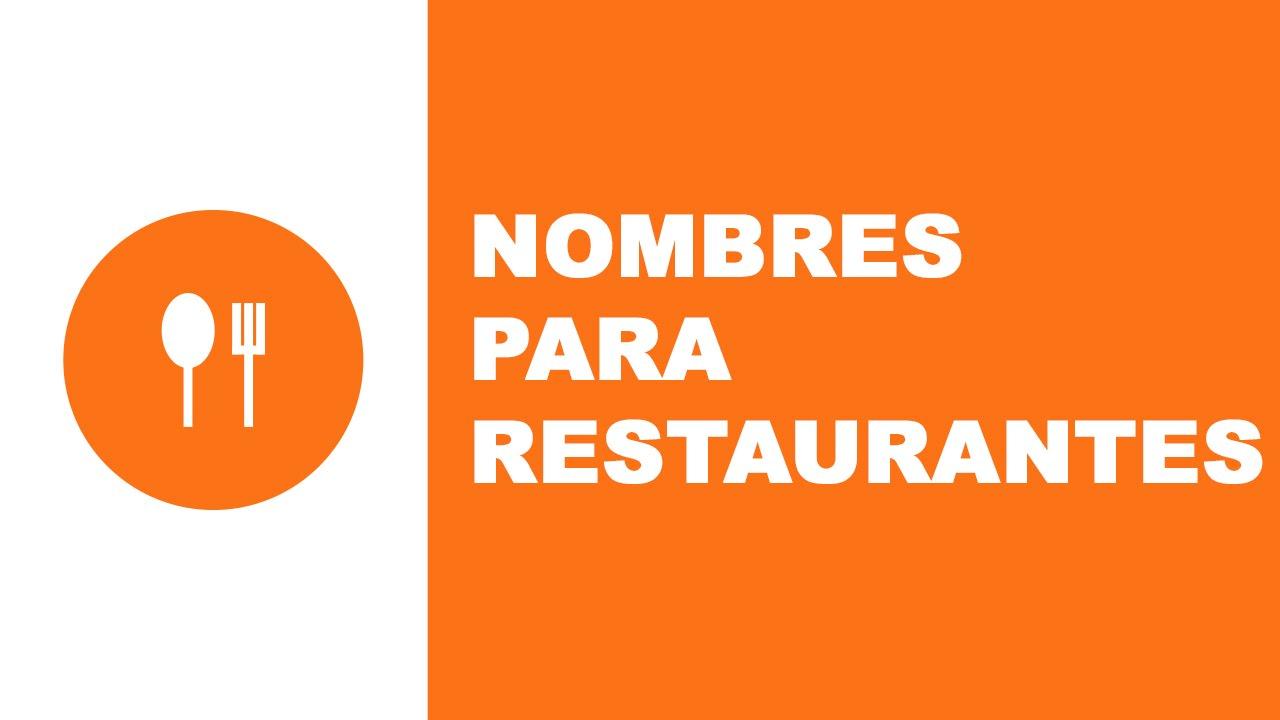 Nombres para restaurantes - los mejores nombres para tu negocio - www.nombresparamiempresa.com
