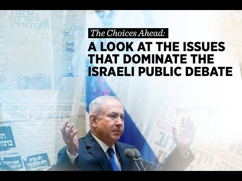 Breakout: The Choices Ahead: A Look at the Issues That Dominate the Israeli Public Debate