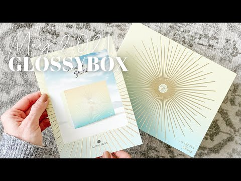 GLOSSYBOX Unboxing May 2021