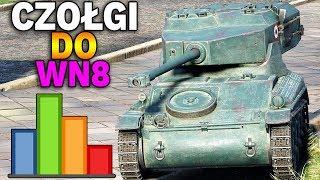 CZOŁGI DO ROBIENIA WN8 - AMX 12 t - World of Tanks