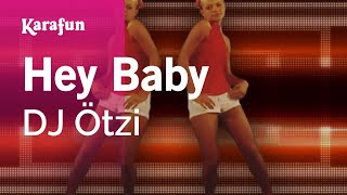 Hey Baby - DJ Ötzi | Karaoke Version | KaraFun - YouTube