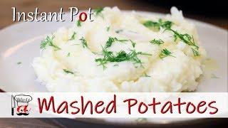 Mashed Potatoes | Instant Pot Recipes
