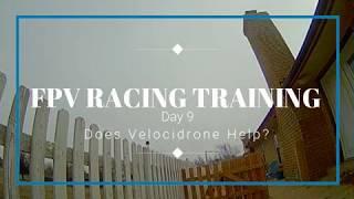 FPV RACING TRAINING DAY 9 : velocidrone take 2