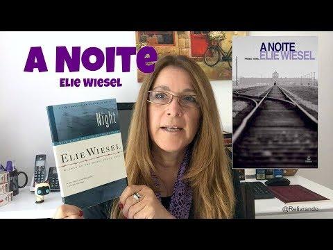 A Noite - Elie Wiesel