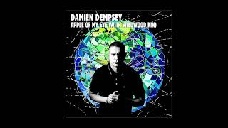 Damien Dempsey - Apple of My Eye (with Wildwood Kin)