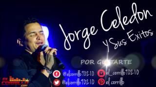 JORGE CELEDON Y SUS EXITOS / EL CORRILO