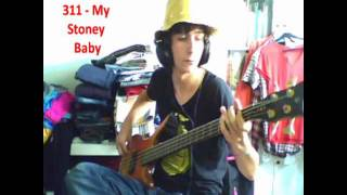 311 - My Stoney Baby [Bass Cover]