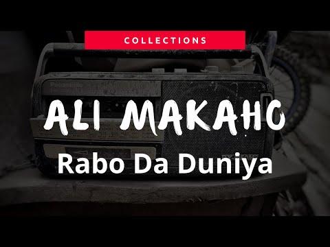 Ali Makaho ~ Rabo Da Duniya