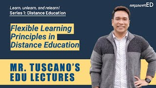 Edu Lecture 1: Flexible Learning Principles in Distance Education
