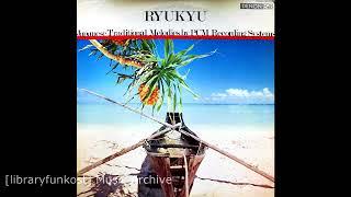 Kiyoshi Yamaya - Ryukyu (Denon - WX-7505)
